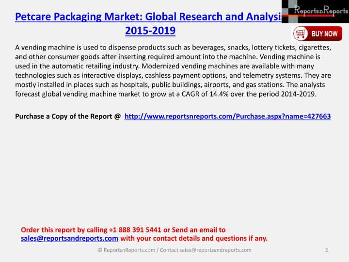Petcare packaging market global research and analysis 2015 20191