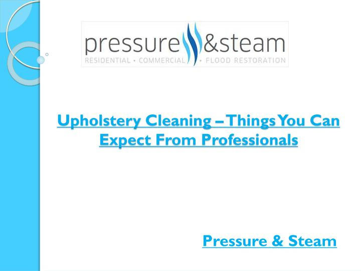 upholstery cleaning things you can expect from professionals n.