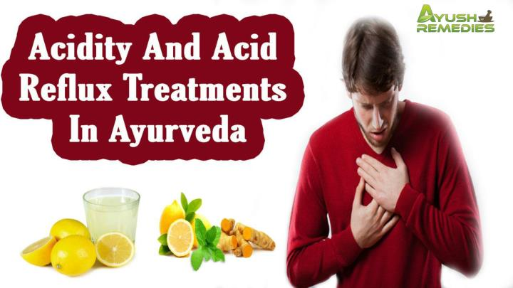 PPT - Acidity And Acid Reflux Treatments In Ayurveda PowerPoint