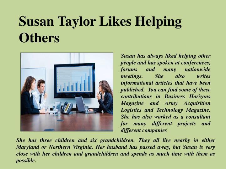 Susan Taylor Likes Helping