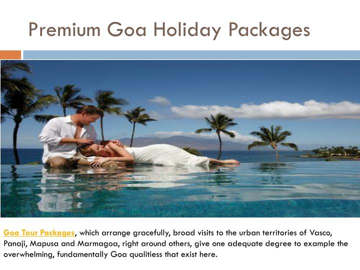 premium goa holiday packages n.