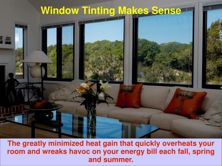 Window Tinting Makes Sense