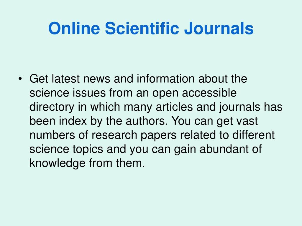 PPT - Online Scientific Journals PowerPoint Presentation