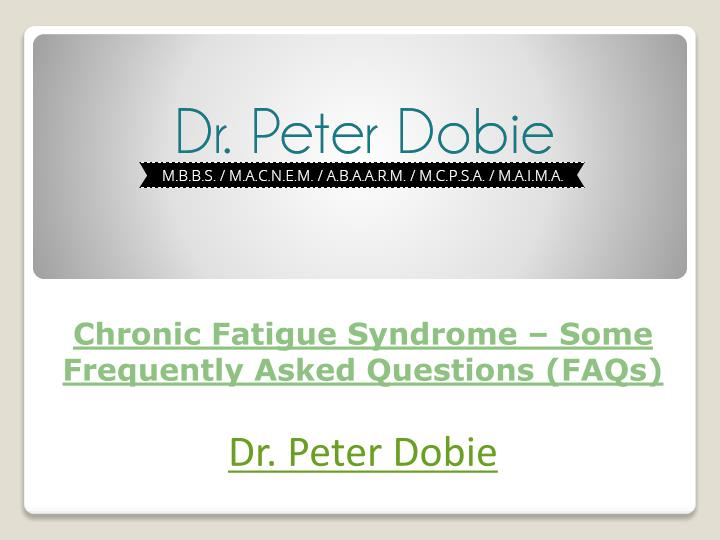 chronic fatigue syndrome some frequently asked questions faqs n.
