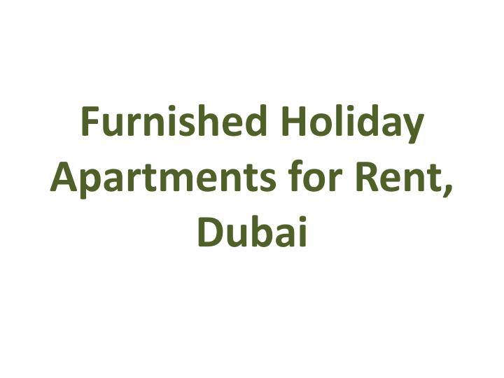 furnished holiday apartments for rent dubai n.