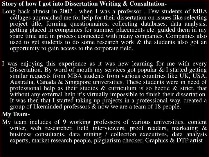 Story of how I got into Dissertation Writing & Consultation-