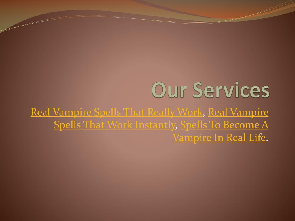 PPT - How To Become A Vampire In Real Life Without Being Bitten