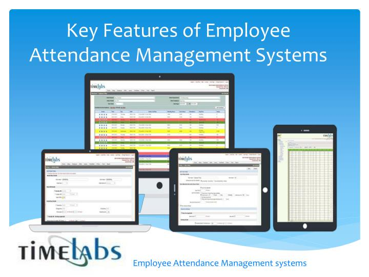 key features of employee attendance management systems n.