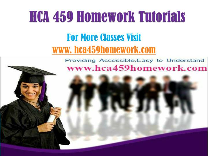 hca 459 homework tutorials n.