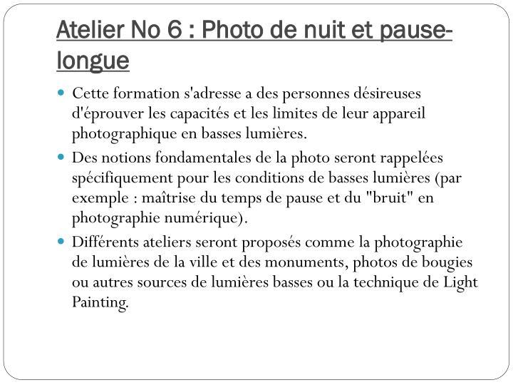 Atelier No 6 : Photo de nuit et