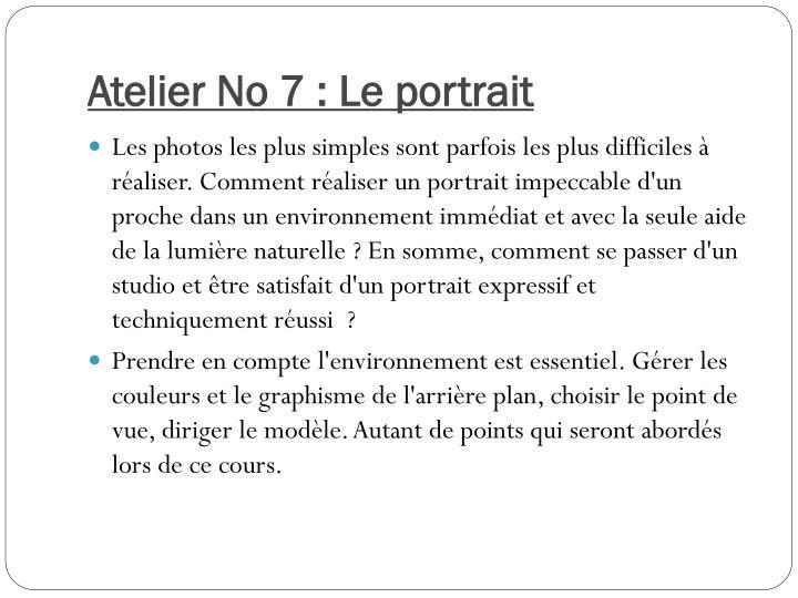 Atelier No 7 : Le