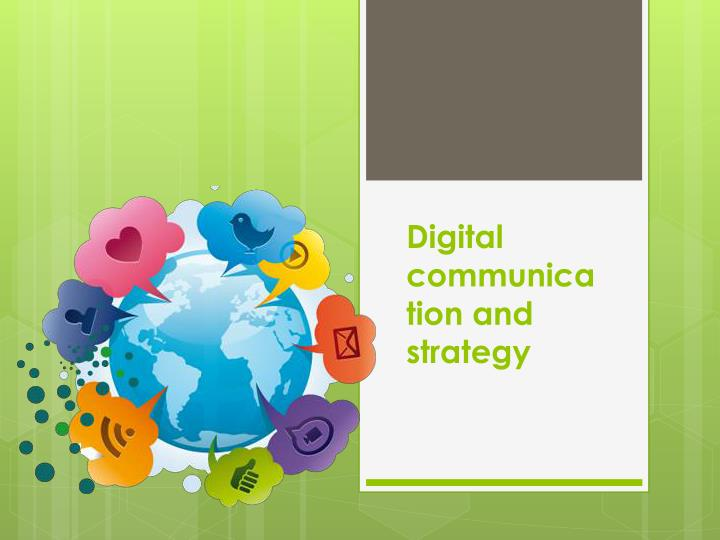 digital communication and strategy n.