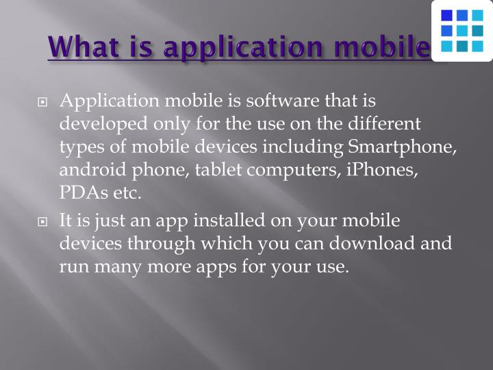 What is application mobile