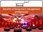 benefits of hiring event management professionals