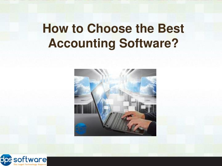 how to choose the best accounting software n.