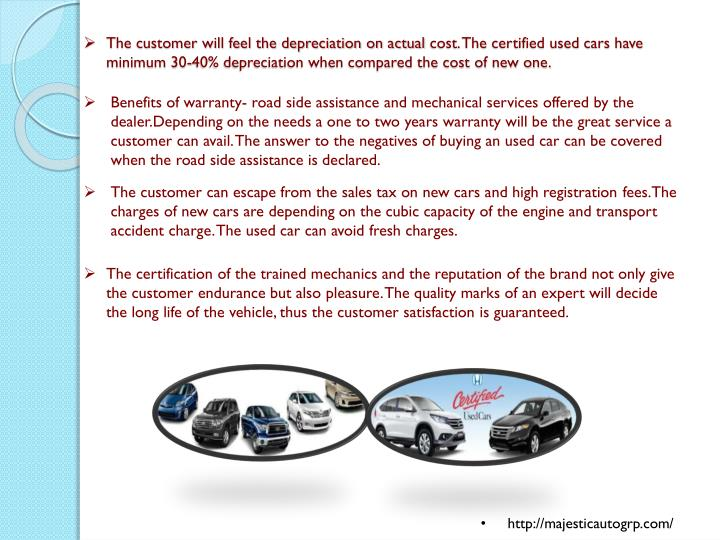 The customer will feel the depreciation on actual