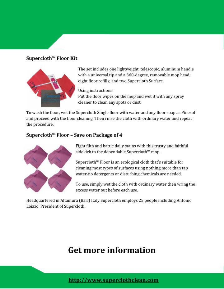 Supercloth™ Floor Kit