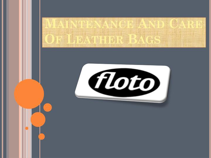 maintenance and care of leather bags n.
