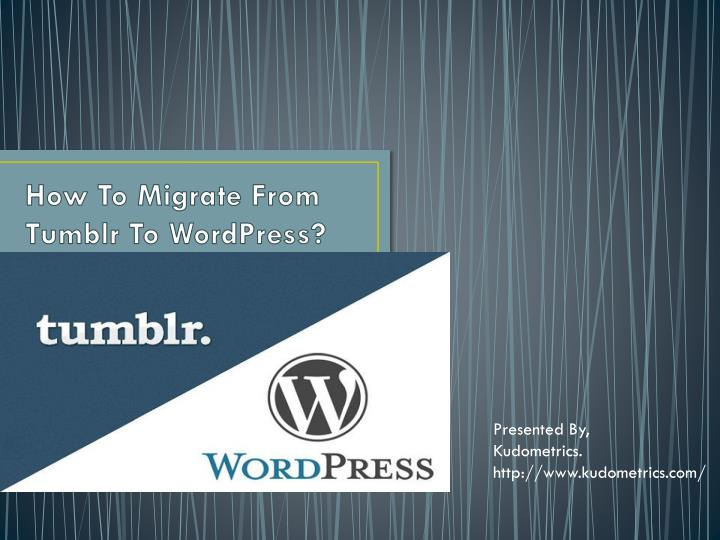 how to migrate from tumblr to wordpress n.