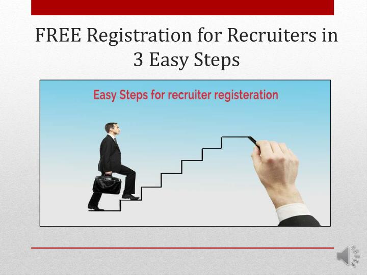 free registration for recruiters in 3 easy steps n.