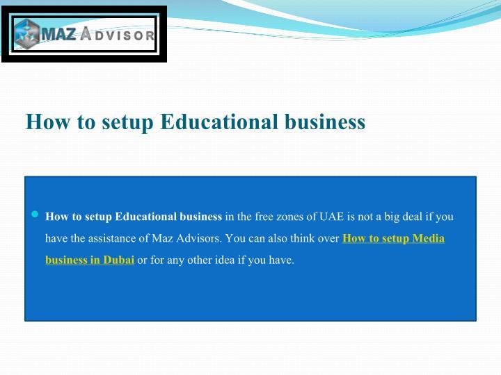 How to setup Educational business