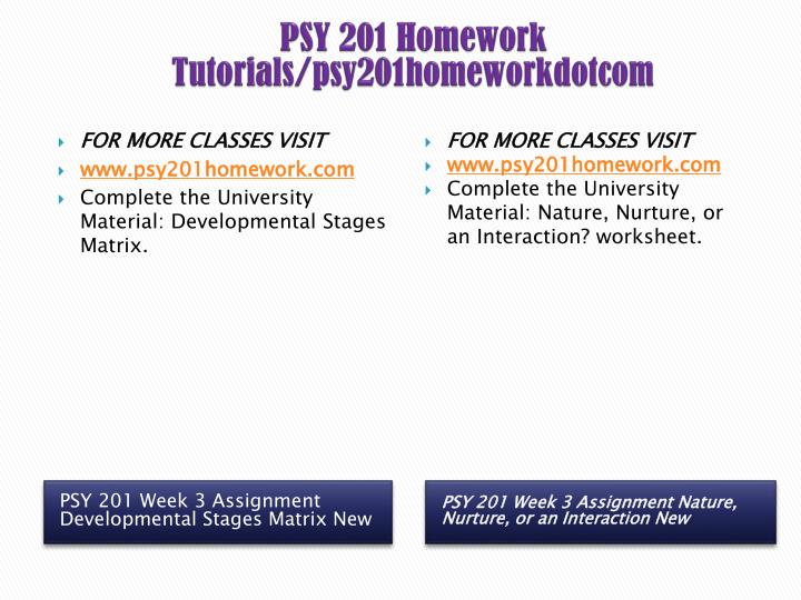 psy 201 week 6 assignment -psy 201 week 1 assignment testing a theory (uop course) for more course tutorials visit wwwtutorialrankcom write at least 300 words describing a recent time when you had to test a theory this theory may be something you have tested at work, school, or even at home, such as using.