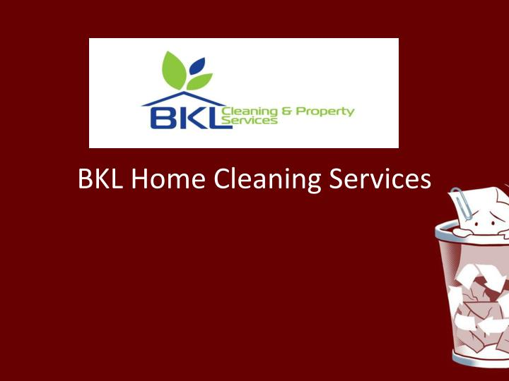 bkl home cleaning services n.