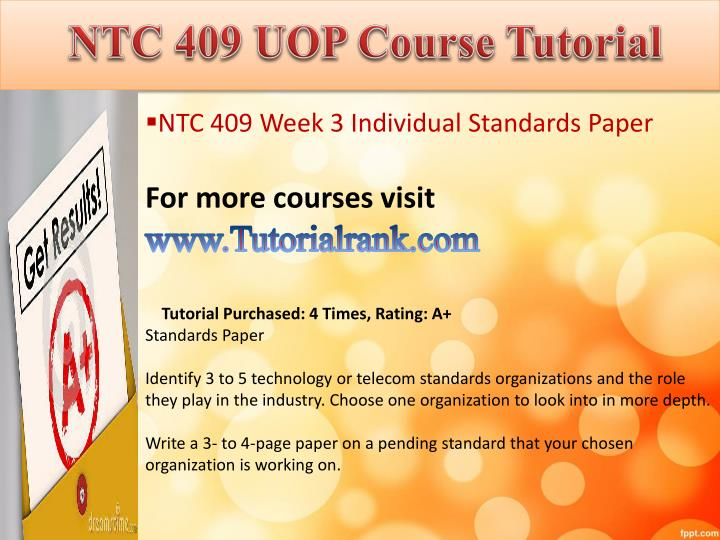 ntc 415 week 3 individual requirements Ntc 361 entire course click link to buy entire course ntc 361 week 3 individual assignment network topology and wiring ntc 361 week 5 dqs dq 1 what are some requirements that are specific to the health care industry.