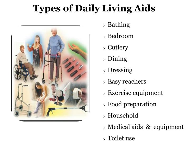 Types of Daily Living Aids