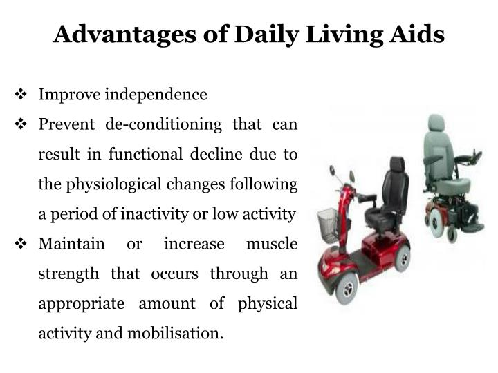 Advantages of Daily Living Aids