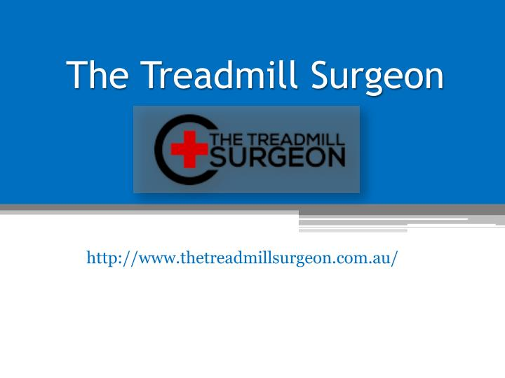 the treadmill surgeon n.