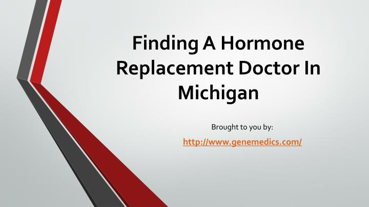 finding a hormone replacement doctor in michigan n.