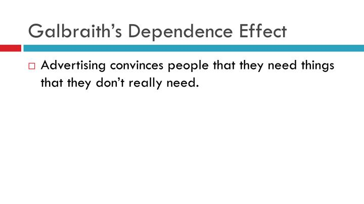 galbraith the dependence effect According to galbraiths dependence effect wiki minecraft started by lendasetry, 20 hours ago 1 post in this topic lendasetry 2 members favorite_border.