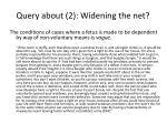query about 2 widening the net
