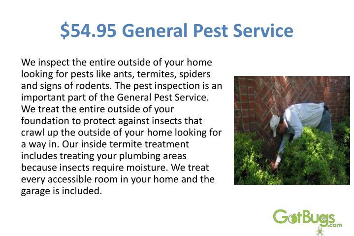$54.95 GeneralPest Service