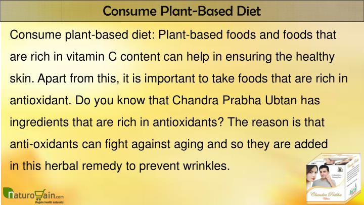 Consume Plant-Based Diet