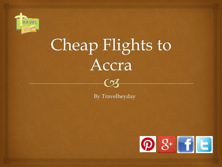 cheap flights to accra n.