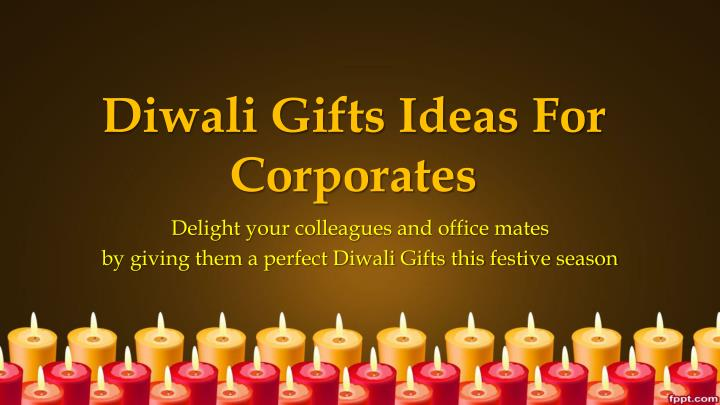 diwali gifts ideas for corporates n.