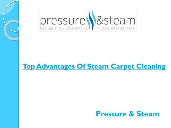 top advantages of steam carpet cleaning n.