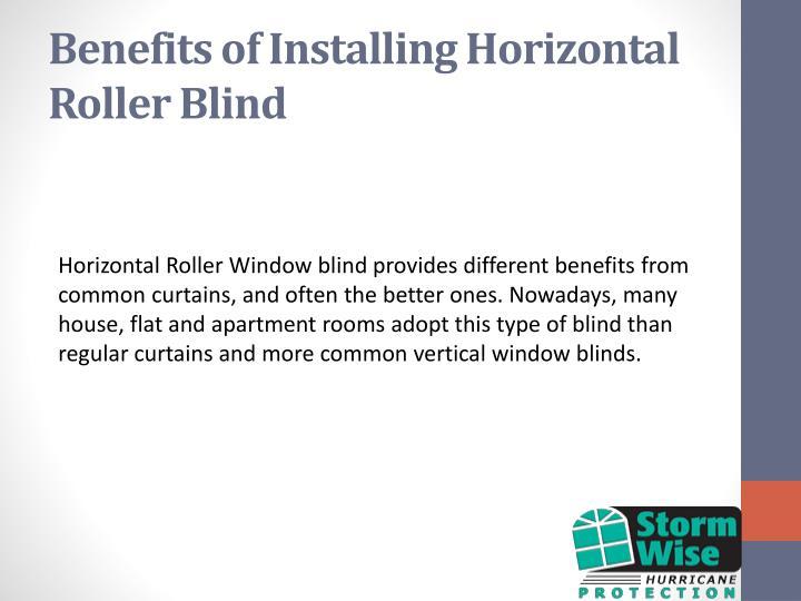 Benefits of installing horizontal roller blind