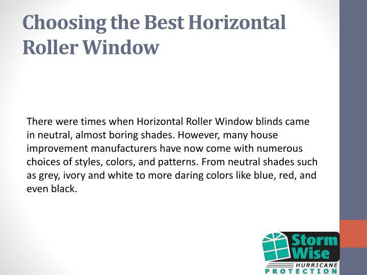 Choosing the Best Horizontal Roller