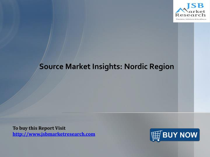 Source market insights nordic region