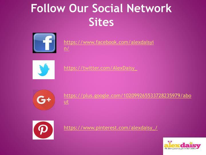 Follow Our Social Network Sites