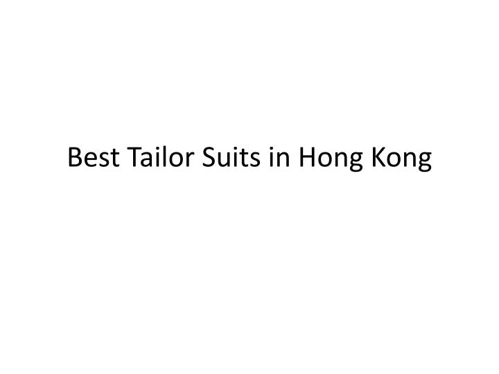 best tailor suits in hong kong n.
