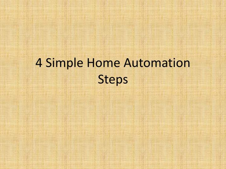 4 simple home automation steps n.