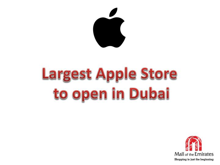 largest apple store to open in dubai