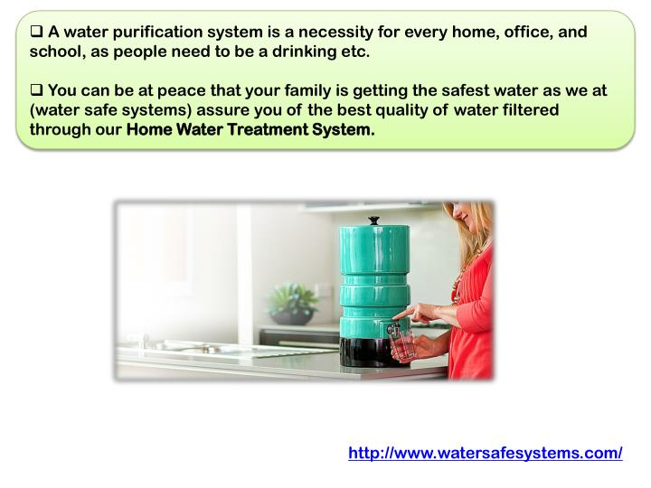 A water purification system is a necessity for every home, office, and school, as people need to be...