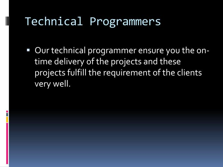 Technical Programmers