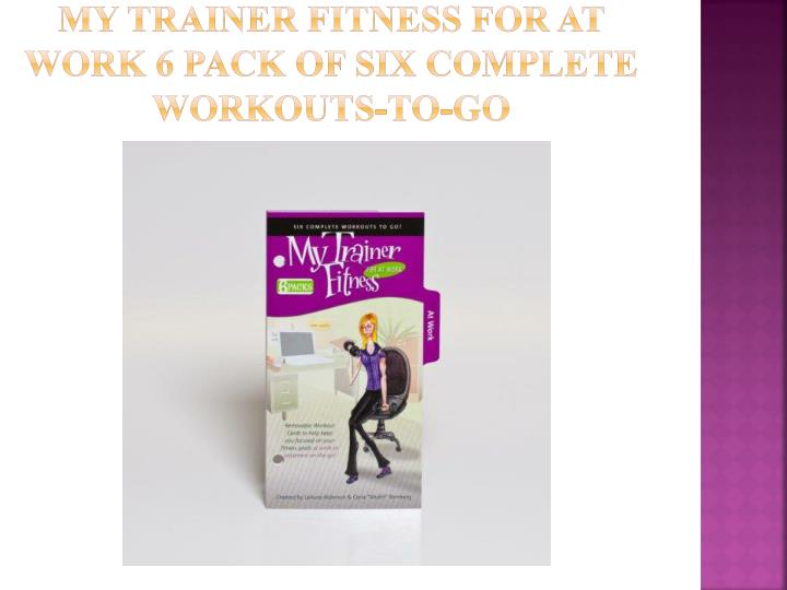 my trainer fitness for at work 6 pack of six complete workouts to go n.