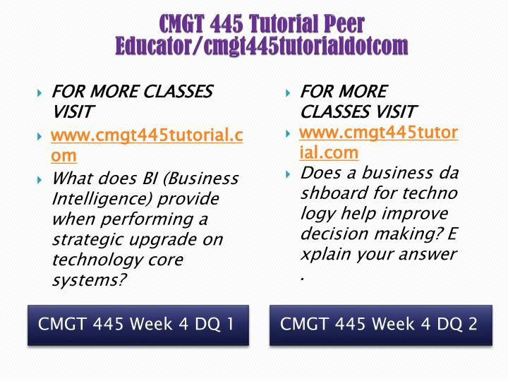 CMGT 445 Tutorial Peer Educator/cmgt445tutorialdotcom